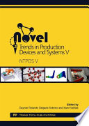 Novel Trends in Production Devices and Systems V