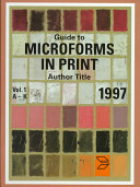 Guide to Microforms in Print  1997