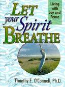 Let Your Spirit Breathe