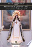 Historia de la Iglesia en Chile. Tomo III