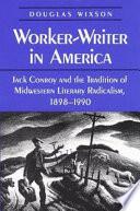 Worker writer in America