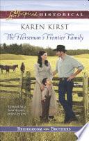 The Horseman s Frontier Family