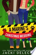 The Marine's Christmas Wedding