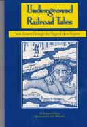 Underground Railroad Tales Book