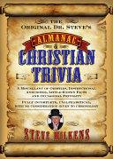 The Original Dr  Steve s Almanac of Christian Trivia