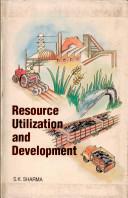 Resource Utilization and Development ebook