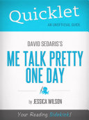 Quicklet on Me Talk Pretty One Day by David Sedaris