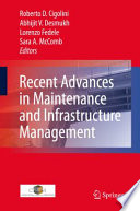 Recent Advances In Maintenance And Infrastructure Management Book PDF