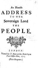 An Humble Address to Our Soveraign Lord the People