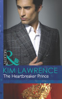 The Heartbreaker Prince (Mills & Boon Modern) (Royal & Ruthless, Book 3)