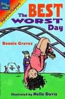 The Best Worst Day