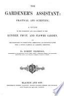 The Gardener s Assistant  Practical and Scientific Book