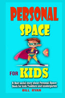 Personal Space for Kids