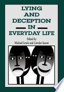 """""""Lying and Deception in Everyday Life"""" by Michael Lewis, Carolyn Saarni"""