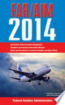 Federal Aviation Regulations Aeronautical Information Manual 2014