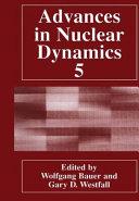 Advances in Nuclear Dynamics 5