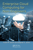 Enterprise Cloud Computing for Non Engineers