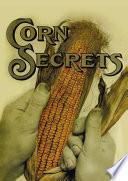 Corn secrets