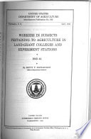 Workers in Subjects Pertaining to Agriculture in Land grant Colleges and Experiment Stations Book PDF