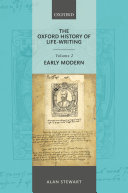 The Oxford History of Life Writing  Volume 2  Early Modern