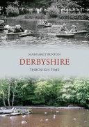 Derbyshire Through Time