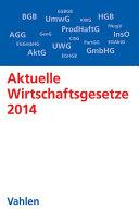 Aktuelle Wirtschaftsgesetze 2014