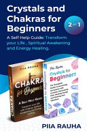 Crystals And Chakras for Beginners