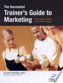 The Successful Trainer S Guide To Marketing