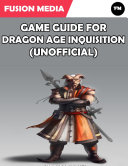 Game Guide For Dragon Age Inquisition Unofficial