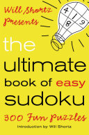 Will Shortz Presents The Ultimate Book of Easy Sudoku