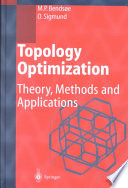 """""""Topology Optimization: Theory, Methods, and Applications"""" by Martin Philip Bendsoe, Ole Sigmund"""