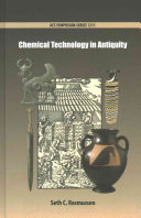Chemical Technology In Antiquity