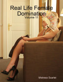 Real Life Female Domination:
