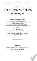 Des affections nerveuses syphilitiques par ... L. G. ... et E. L., etc