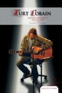 Kurt Cobain: Alternative Rock Innovator EBook
