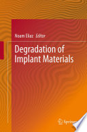 Degradation of Implant Materials