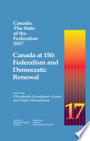 Canada  The State of the Federation 2017