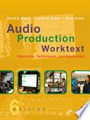 Audio Production Worktext