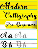 Modern Calligraphy For Beginners Book