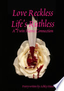 Love Reckless Life s Ruthless