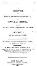 A Discourse on Some of the Principal Desiderata in Natural History  and on the best means of promoting the study of this science in the United States  etc