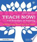 Teach Now  The Essentials of Teaching