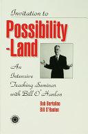 Invitation To Possibility Land