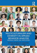 Multiculturalism and Diversity Issues in Applied Behavior Analysis