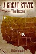 A Great State: The Rescue [Pdf/ePub] eBook