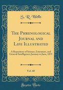 The Phrenological Journal And Life Illustrated Vol 60