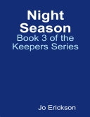 Night Season - Book 3 of the Keepers Series