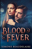 Blood Fever  Large Print Edition