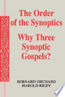 The Order of the Synoptics Book