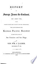 Report Of Surveys Across The Continent In 1867 68